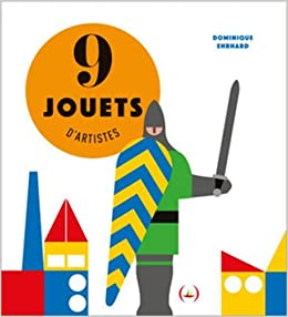 9 jouets d'artistes / Pop-Up-Buch Französisch / Dominique Ehrhard