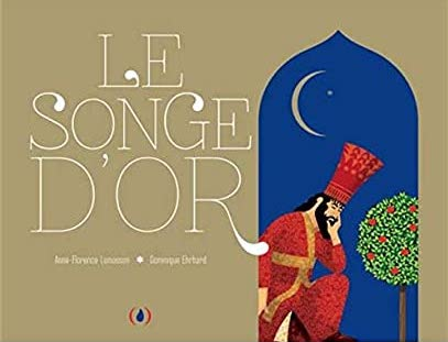 Le Songe d'Or / Pop-Up-Buch Französisch / Anne-Florence Lemasson / Dominique Ehrhard