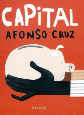 Capital / Afonso Cruz / Kinderbuch Portugiesisch