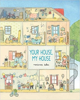 Your House, My House / Marianne Dubuc / Bilderbuch Englisch / Kids Can Press