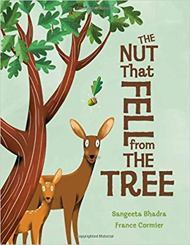 The Nut That Fell from the Tree / Sangeeta Bhadra / Kinderbuch Englisch / Kids Can Press
