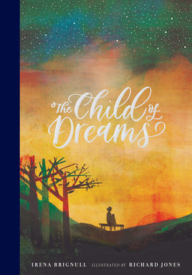 The Child of Dreams / Kinderbuch Englisch / Irena Brignull