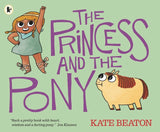 The Princess and the Pony /  Kate Beaton / Kinderbuch Englisch