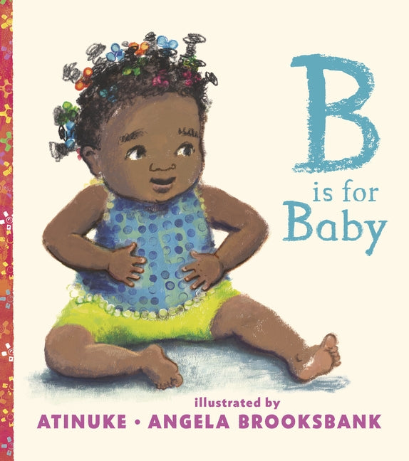 B Is for Baby By / Kinderbuch Englisch / Atinuke / Angela Brooksbank