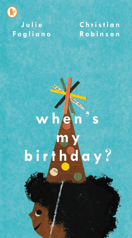 When's My Birthday?/Julie Fogliano/Kinderbuch Englisch
