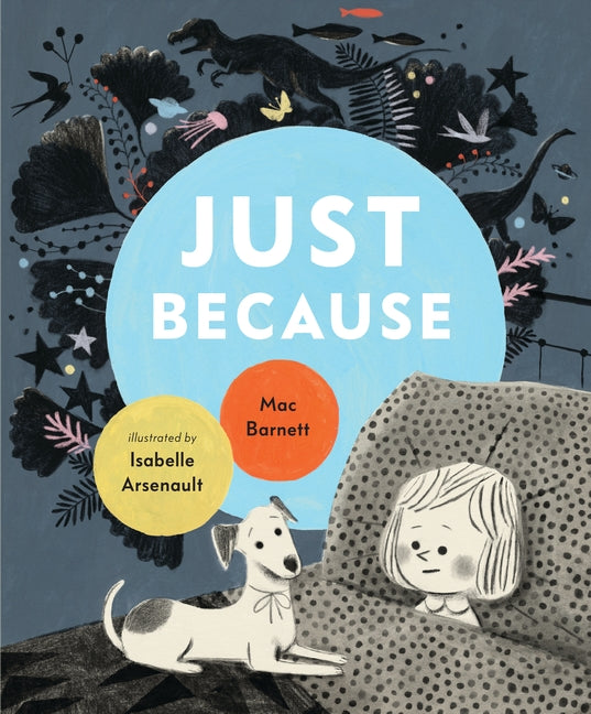 Just Because / Bilderbuch Englisch / Mac Barnett / Isabelle Arsenault
