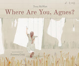 Where Are You, Agnes? / Kinderbuch Englisch / Tessa McWatt