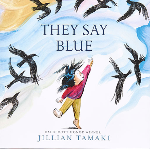 They say blue / Kinderbuch Englisch / Jillian Tamaki