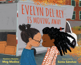 Evelyn Del Rey Is Moving Away / Kinderbuch Englisch / Meg Medina / Sonia Sánchez