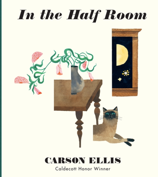 In the Half Room / Kinderbuch Englisch / Carson Ellis