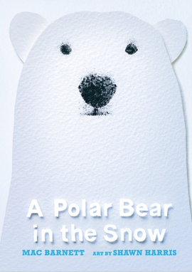 A Polar Bear in the Snow / Kinderbuch Englisch / Mac Barnett / Shawn Harris