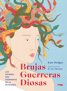 Brujas, guerreras, diosas / Kinderbuch Spanisch / Kate Hodges / Harriet Lee-Merrion