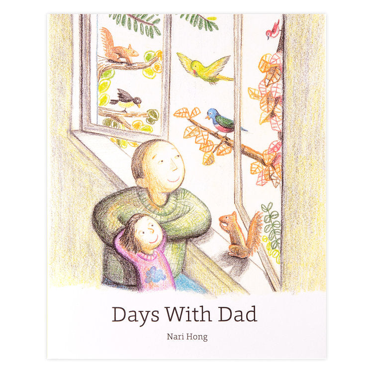 Days With Dad / Kinderbuch Englisch / Nari Hong