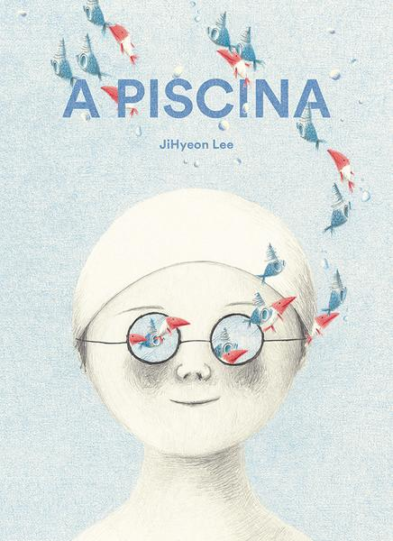 """A piscina"" / Ji Hyeon Lee / Bilderbuch ohne Text / Orfeu Negro / Portugal"
