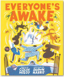 Everyone's Awake / Kinderbuch Englisch / Colin Meloy / Shawn Harris.