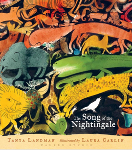 The Song of the Nightingale / Kinderbuch Englisch / Tanya Landman / Laura Carlin