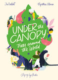 Under the Canopy: Trees Around the World / Kinderbuch Englisch / Cynthia Alonso