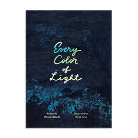 Every color of light / Bilderbuch Englisch / Hiroshi Osada / Ryôji Arai