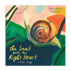 The Snail with the Right Heart / Kinderbuch Englisch / Maria Popova