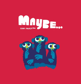 Maybe... / Kinderbuch Englisch / Chris Haughton