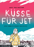 Küsse für Jet / Bilderbuch Deutsch / Joris Bas Backer