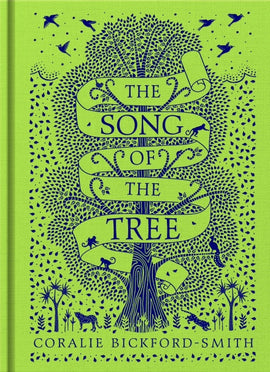 The Song of the Tree / Kinderbuch Englisch / Coralie Bickford-Smith
