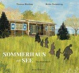 Sommerhaus am See / Thomas Harding/ Britta Teckentrup / Kinderbuch / Jacoby& Stuart