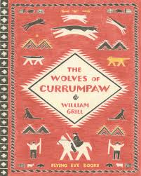 """The Wolves of Currumpaw"" William Grill / Kinderbuch Englisch"