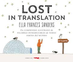 """Lost in translation"" Ella Frances Sanders / Bilderbuch Spanisch"