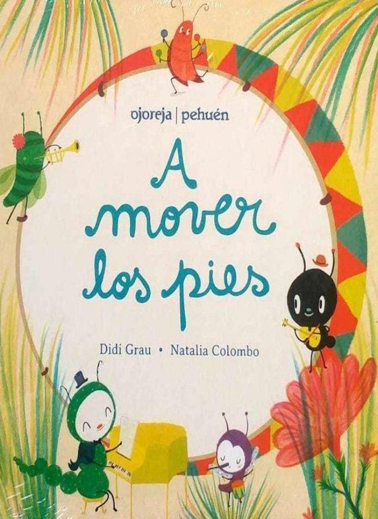 A mover los pies / Kinderbuch Spanisch / Didi Grau / Natalia Colombo