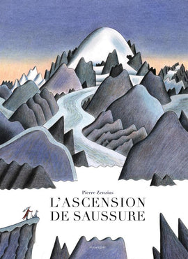 L'ascension de Saussure / Kinderbuch Französisch / Pierre Zenzius