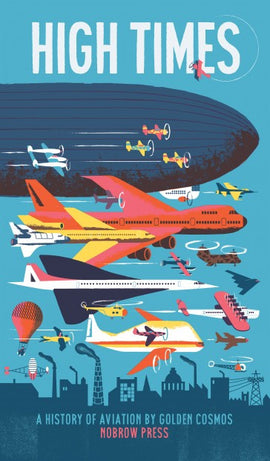 """High Times: A History of Aviation"" Golden Cosmos /Kinderbuch Englisch"