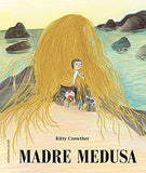 Madre medusa / Kinderbuch Spanisch / Kitty Crowther
