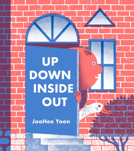 Up Down Inside Out / Kinderbuch Englisch / JooHee Yoon