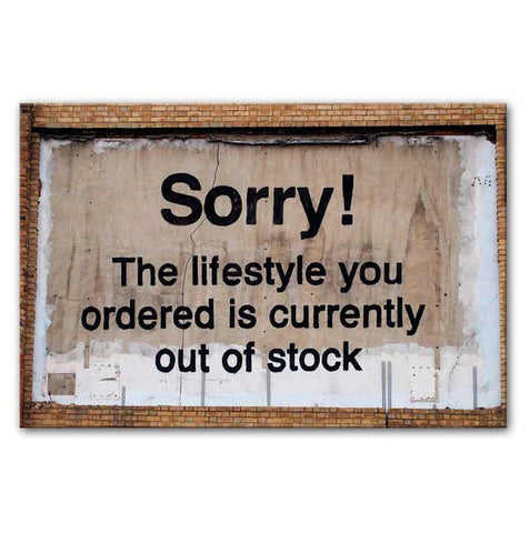 Banksy The Lifestyle You Ordered Print