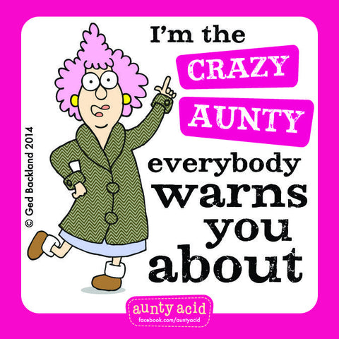 Aunty Acid Crazy Aunty Square Fridge Magnet