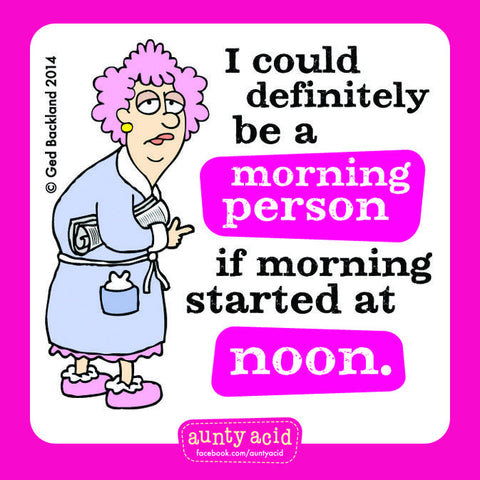 Aunty Acid Morning Person Square Fridge Magnet