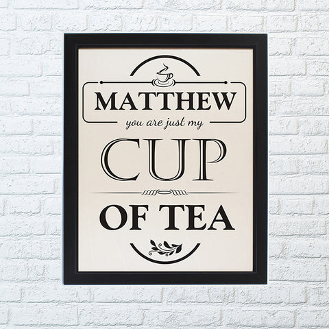 Personalised Just my Cup of Tea Framed Print