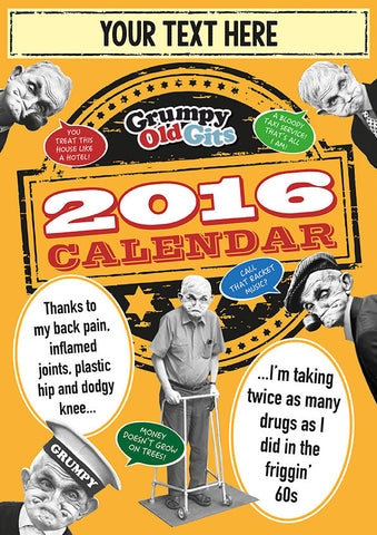 Grumpy Old Gits Personalised Calendar 2016