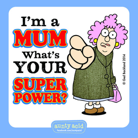 Aunty Acid Mum Super Power Square Fridge Magnet
