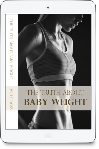 The Truth About Baby Weight e-Book