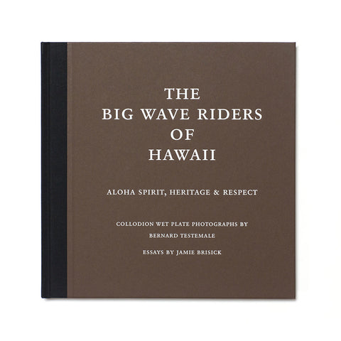 The Big Wave Riders of Hawaii - Bernard Testemale - Book