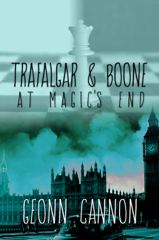 Trafalgar & Boone at Magic's End (Trafalgar & Boone 6)