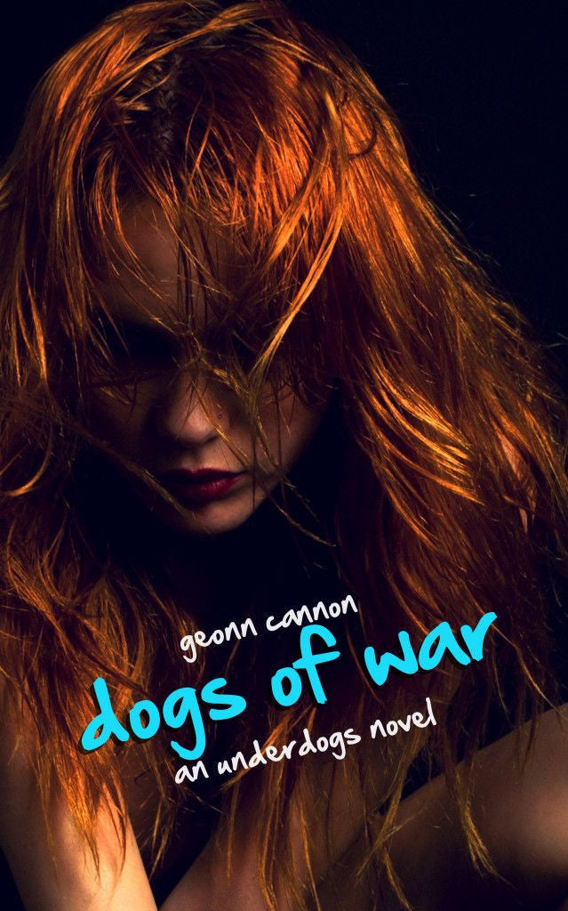 Dogs of War (Underdogs #3)