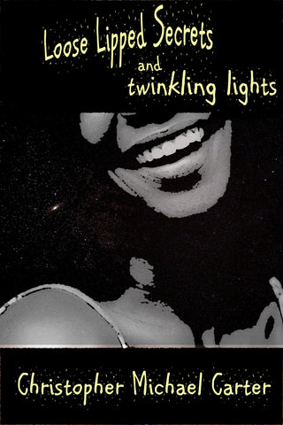 Loose Lipped Secrets and Twinkling Lights
