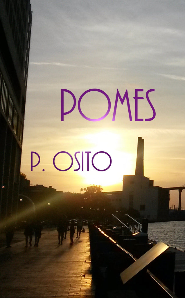 Pomes by P. Osito