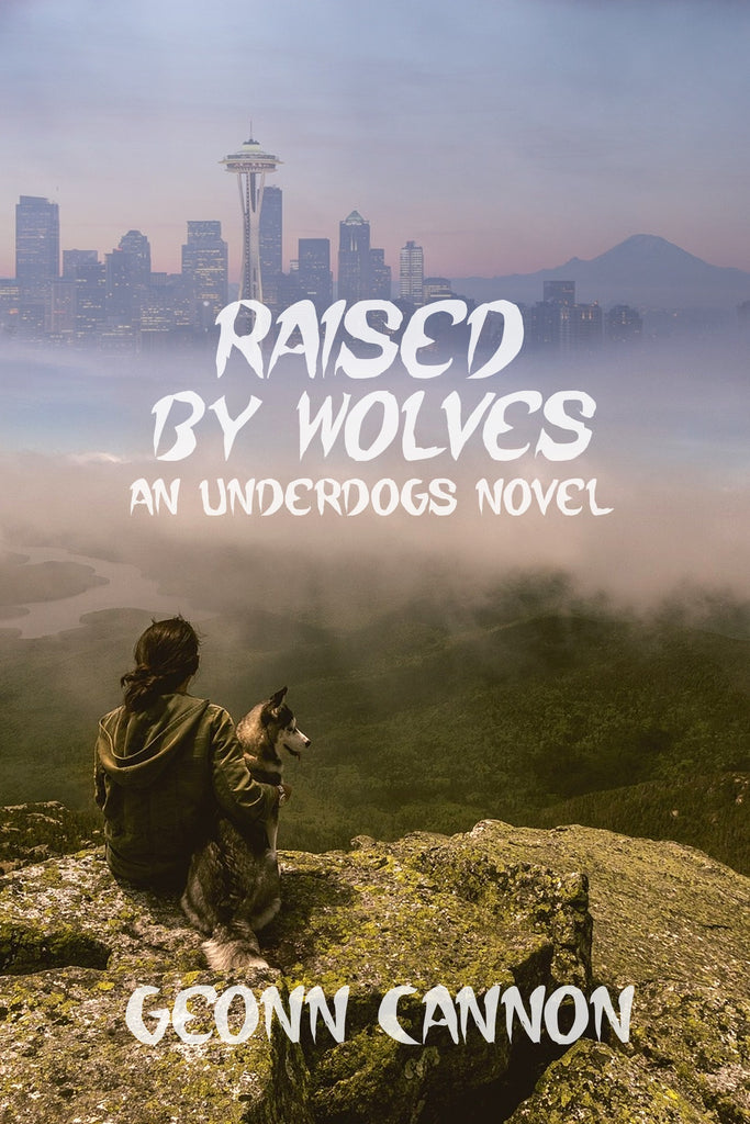 Raised by Wolves (Underdogs #8)