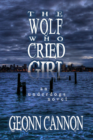 The Wolf Who Cried Girl (Underdogs #10)