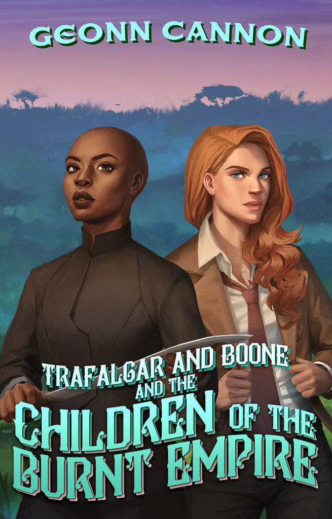 Trafalgar & Boone and the Children of the Burnt Empire (Trafalgar & Boone #4)