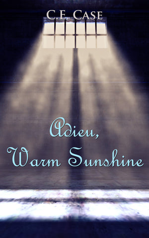 Cover for C. E. Case | Adieu Warm Sunshine
